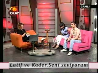 Latif ve Kader - Sani seviyorum